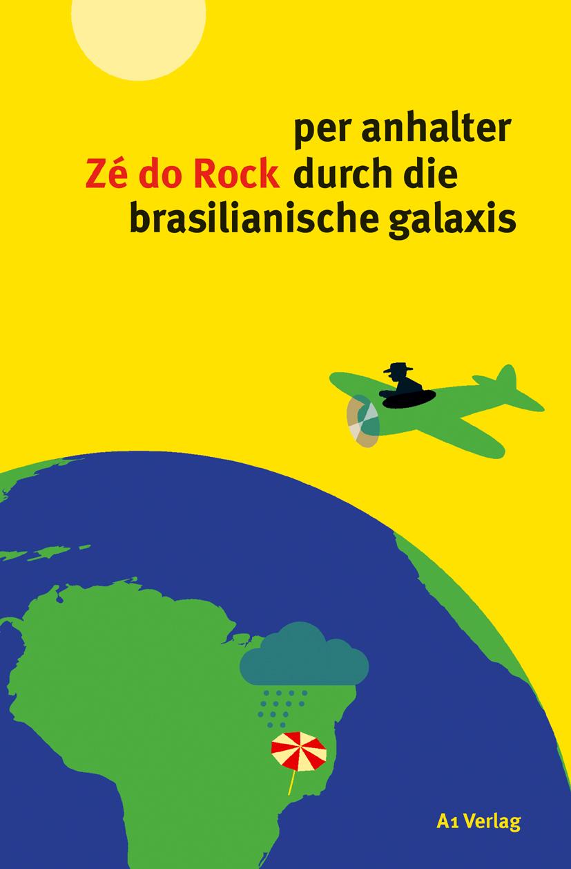 The Hintern comes first - scho abgefahrene leutis, disä Brazilis (Cover: A1 Verlag, München)